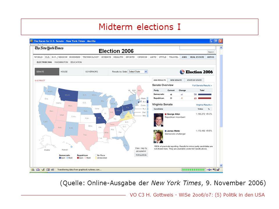VO C3 H. Gottweis - WiSe 2oo 6 /o 7 : ( 5 ) Politik in den USA Midterm elections I (Quelle: Online-Ausgabe der New York Times, 9. November 2006)