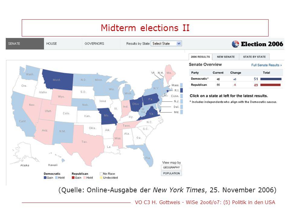 VO C3 H. Gottweis - WiSe 2oo 6 /o 7 : ( 5 ) Politik in den USA Midterm elections II (Quelle: Online-Ausgabe der New York Times, 25. November 2006)