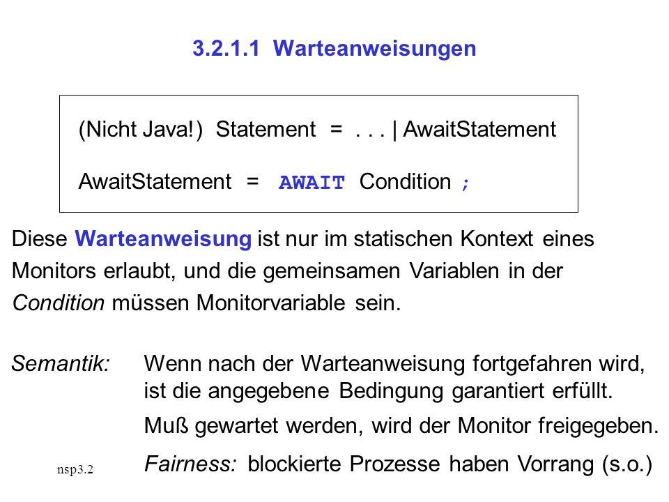 nsp3.2 3.2.1.1 Warteanweisungen (Nicht Java!) Statement =...