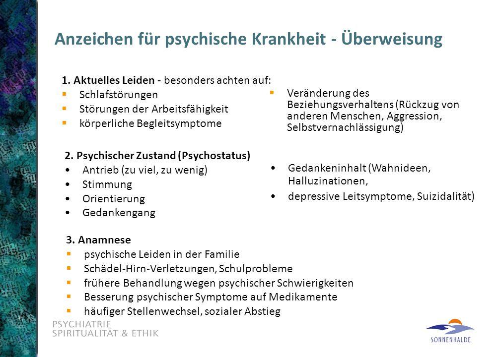 Anzeichen für psychische Krankheit - Überweisung 3.