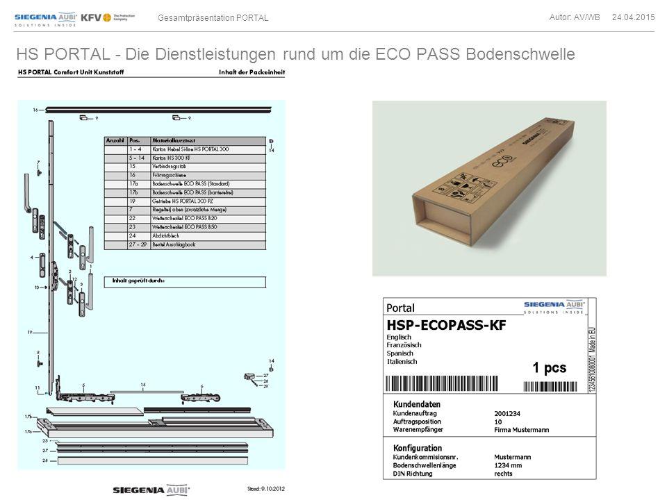 Autor: AV/WB 24.04.2015 Gesamtpräsentation PORTAL HS PORTAL - Die Dienstleistungen rund um die ECO PASS Bodenschwelle Bsp.