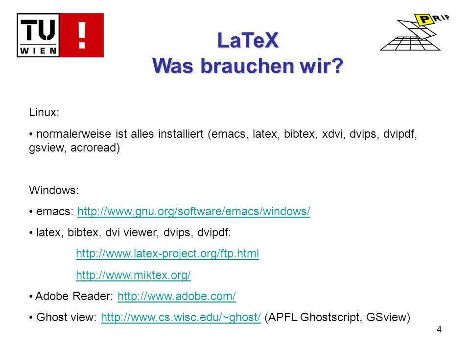 4 LaTeX Was brauchen wir.