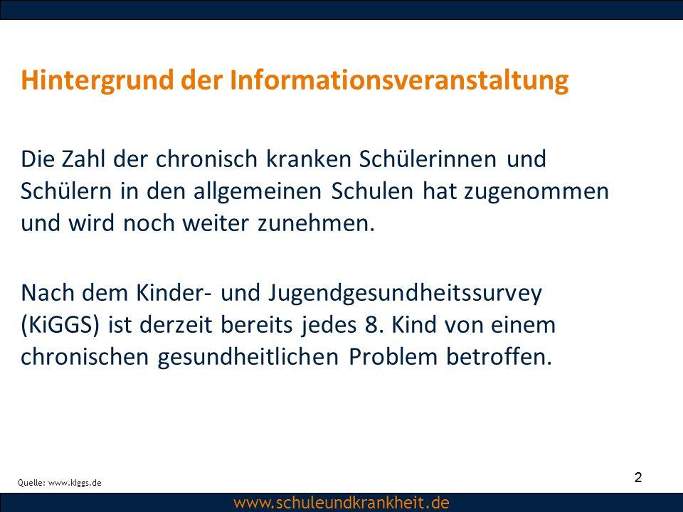 Dipl.-Psych. Christiane Beerbom www.schuleundkrankheit.de 2 Hintergrund der Informationsveranstaltung Die Zahl der chronisch kranken Schülerinnen und