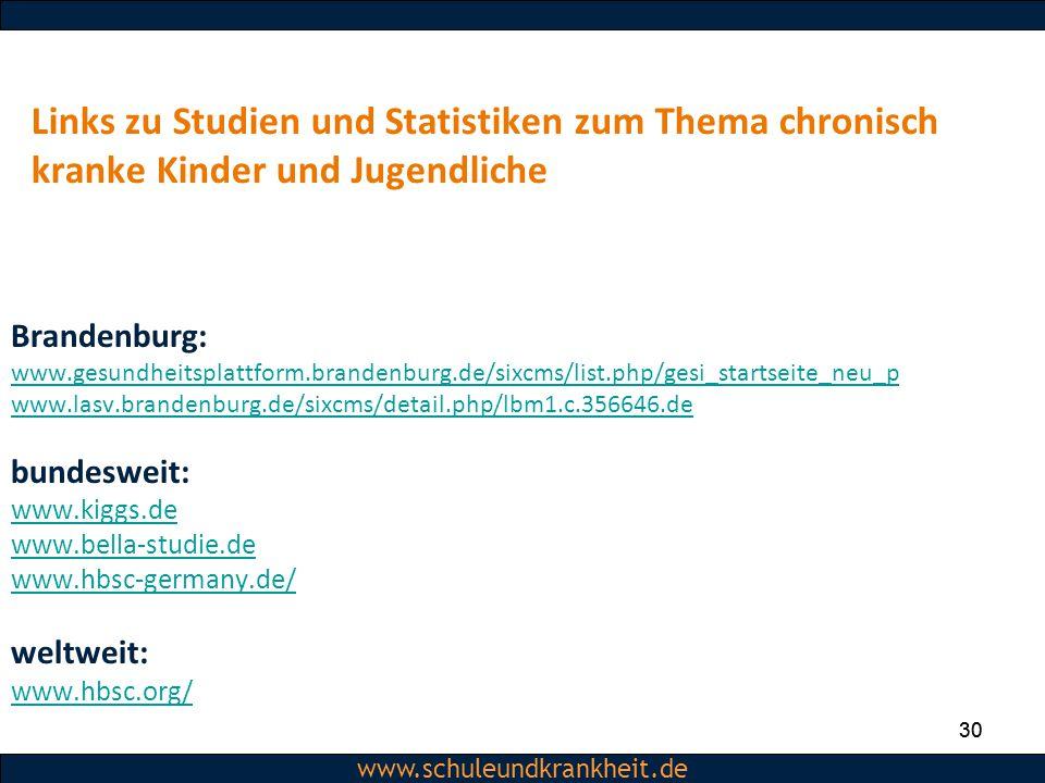 Dipl.-Psych. Christiane Beerbom www.schuleundkrankheit.de 30 www.schuleundkrankheit.de Links zu Studien und Statistiken zum Thema chronisch kranke Kin
