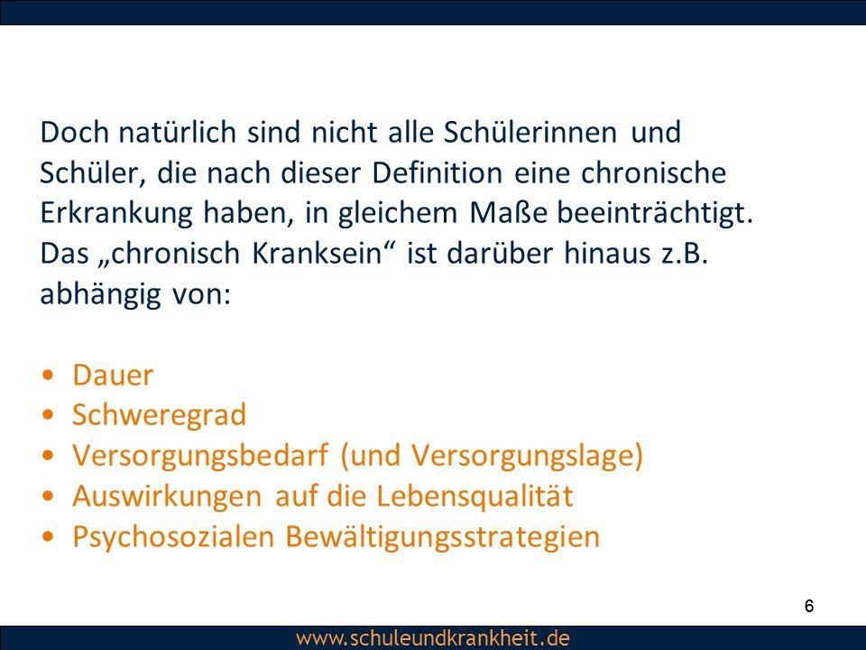 Dipl.-Psych. Christiane Beerbom www.schuleundkrankheit.de 6 Doch natürlich sind nicht alle Schülerinnen und Schüler, die nach dieser Definition eine c