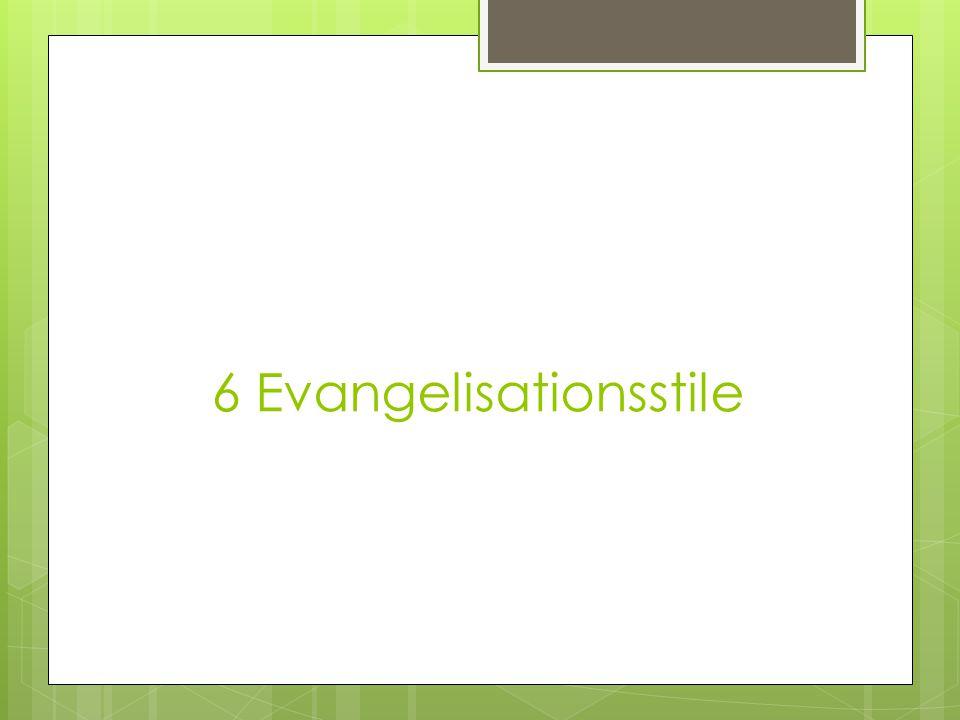6 Evangelisationsstile