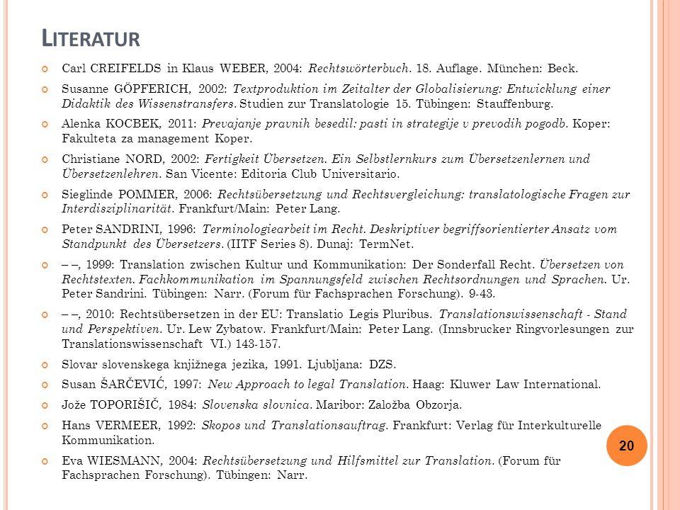 L ITERATUR Carl CREIFELDS in Klaus WEBER, 2004: Rechtswörterbuch.