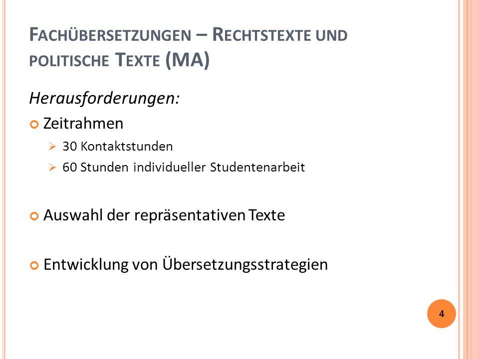 F ACHÜBERSETZUNGEN – R ECHTSTEXTE (MA) Arbeit mit Glossaren:  Anleitung für die Hausaufgabe, zum übersetzenden Text: Bsp.: 15