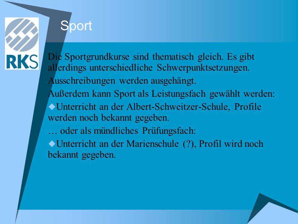 Sport Die Sportgrundkurse sind thematisch gleich.