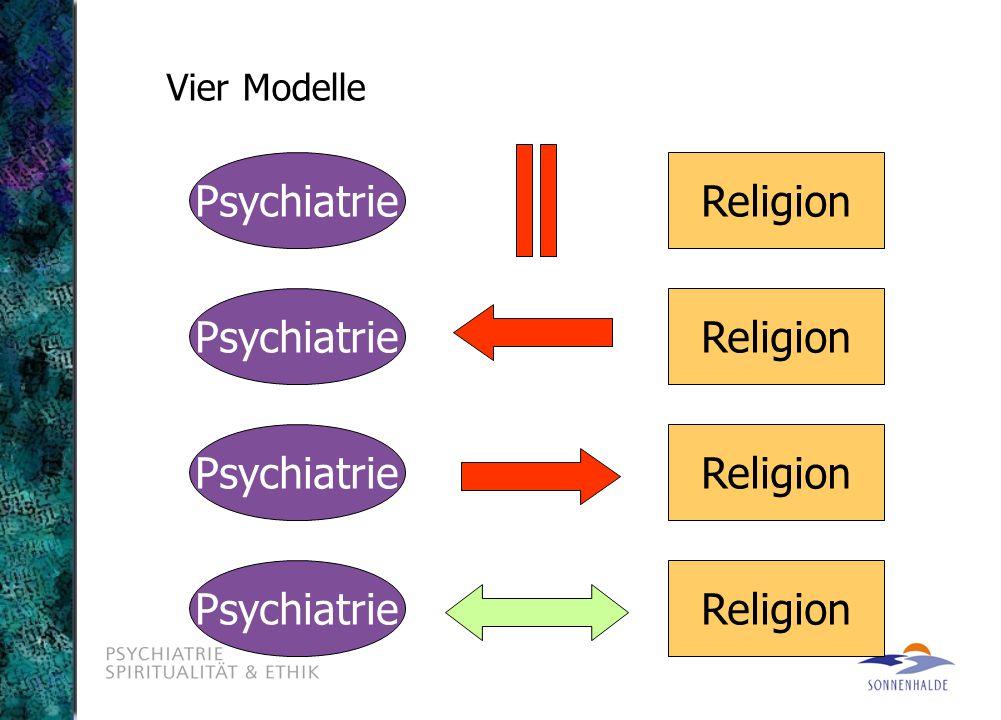 Vier Modelle PsychiatrieReligion PsychiatrieReligion PsychiatrieReligion PsychiatrieReligion