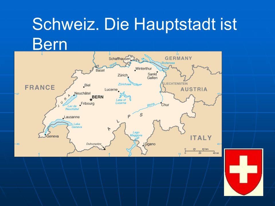Schweiz. Die Hauptstadt ist Bern