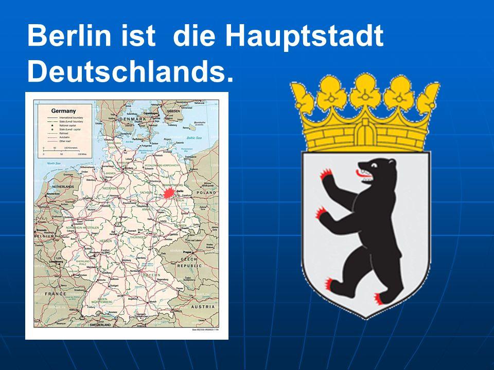 Berlin ist die Hauptstadt Deutschlands.