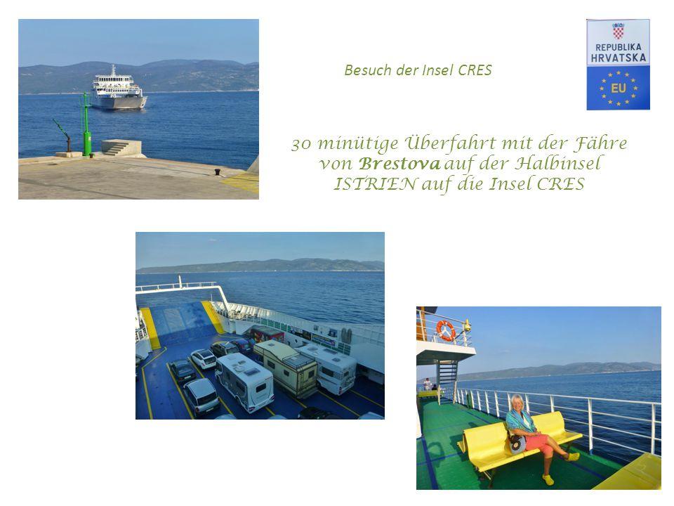 30 minütige Überfahrt mit der Fähre von Brestova auf der Halbinsel ISTRIEN auf die Insel CRES Besuch der Insel CRES
