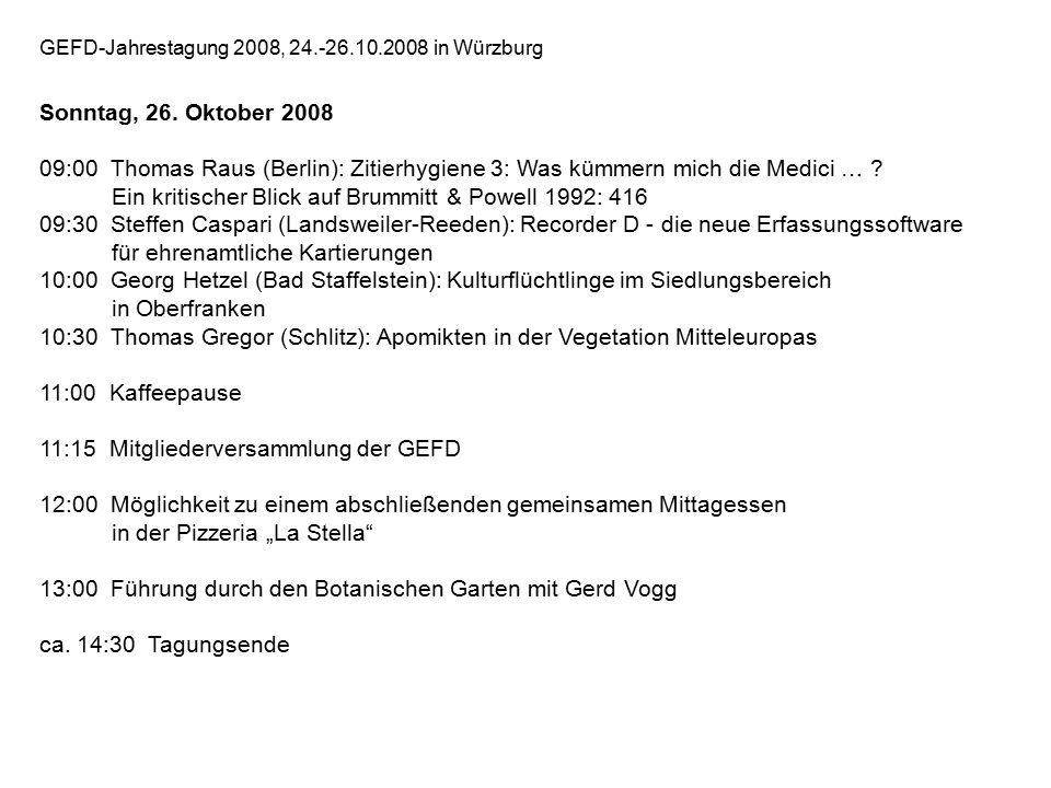 GEFD-Jahrestagung 2008, 24.-26.10.2008 in Würzburg Sonntag, 26.