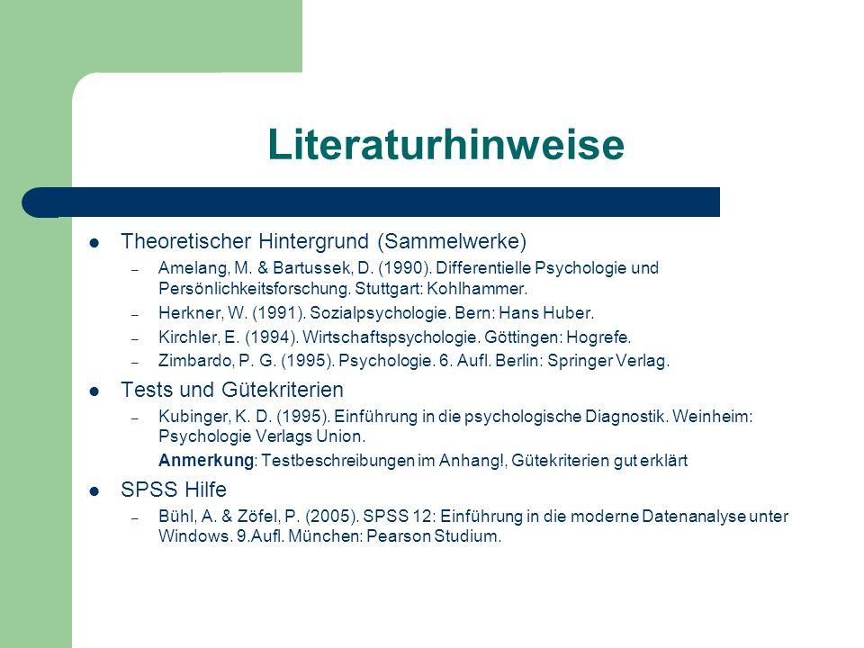 Literaturhinweise Theoretischer Hintergrund (Sammelwerke) – Amelang, M. & Bartussek, D. (1990). Differentielle Psychologie und Persönlichkeitsforschun