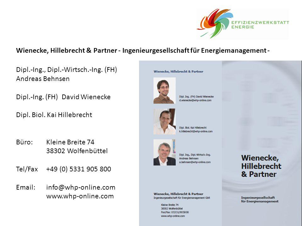 Wienecke, Hillebrecht & Partner - Ingenieurgesellschaft für Energiemanagement - Dipl.-Ing., Dipl.-Wirtsch.-Ing. (FH) Andreas Behnsen Dipl.-Ing. (FH) D