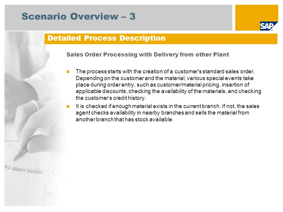 Process Flow Diagram Sales Order Processing with Delivery from other Plant Customer Sales Administration Event Sales Order Entry Customer Needs to Buy Product Order Confirmation (Optional) Sales Quotation (112) Credit Manageme nt (108) Sales Order Processing : Sale from Stock (109) Check Nearby Plants for Availability Stock Availabl e Locally.