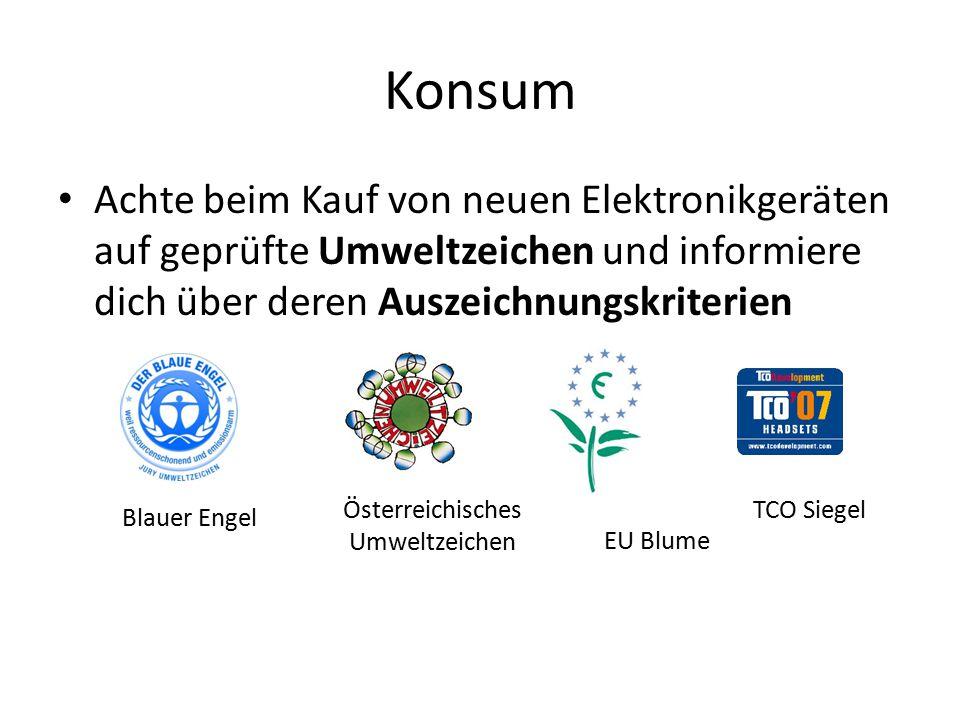 Konsum Achte beim Kauf von neuen Elektronikgeräten auf geprüfte Umweltzeichen und informiere dich über deren Auszeichnungskriterien Blauer Engel EU Bl