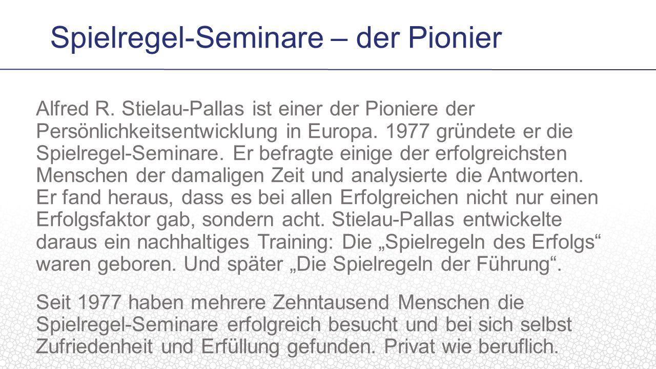 Alfred R. Stielau-Pallas ist einer der Pioniere der Persönlichkeitsentwicklung in Europa.