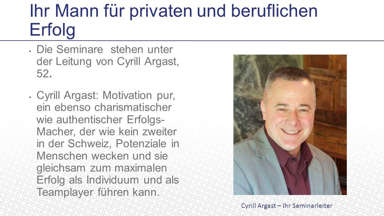 Die Seminare stehen unter der Leitung von Cyrill Argast, 52.