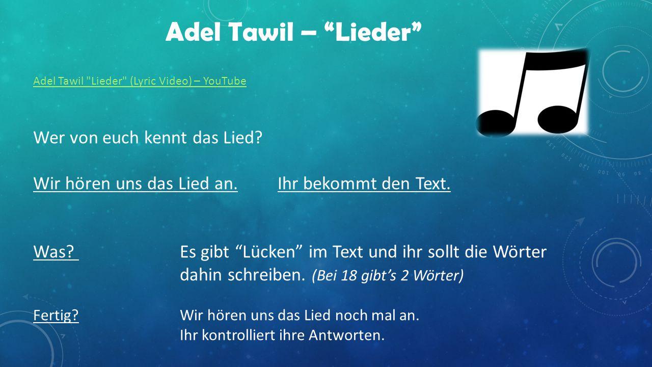 Adel Tawil Lieder (Lyric Video) – YouTube Wer von euch kennt das Lied.