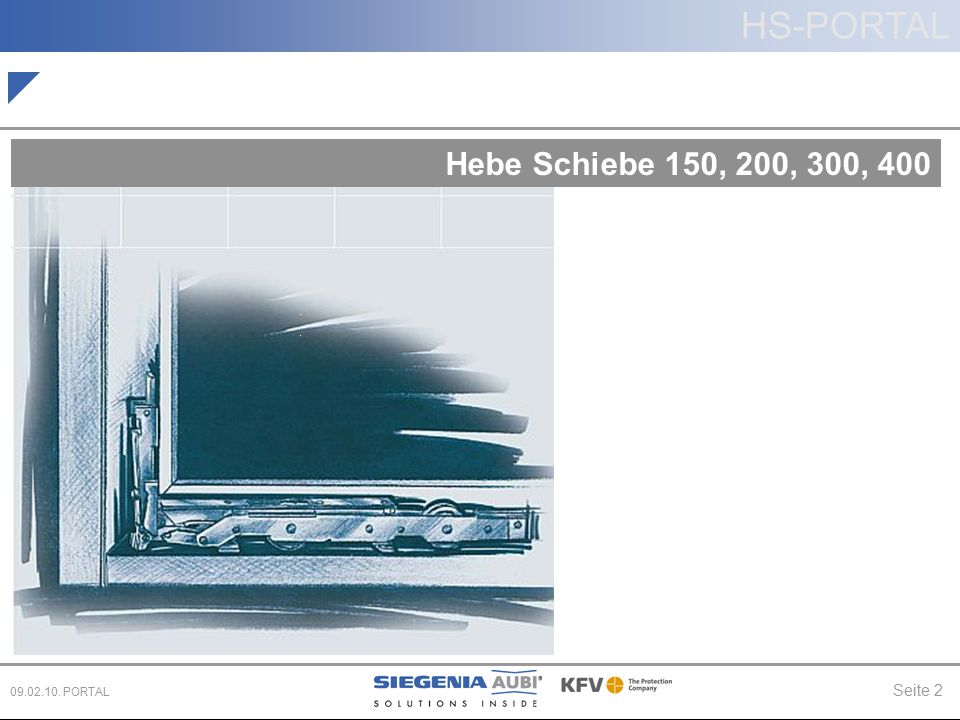 Seite 2 09.02.10. PORTAL Hebe Schiebe 150, 200, 300, 400