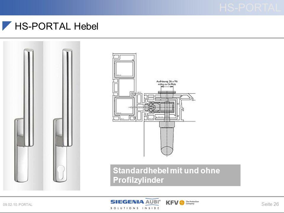 HS-PORTAL Seite 26 09.02.10. PORTAL HS-PORTAL Hebel Standardhebel mit und ohne Profilzylinder