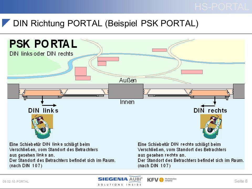 HS-PORTAL Seite 8 09.02.10. PORTAL DIN Richtung PORTAL (Beispiel PSK PORTAL)