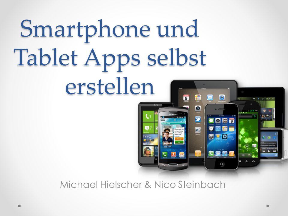 Smartphone und Tablet Apps selbst erstellen Michael Hielscher & Nico Steinbach