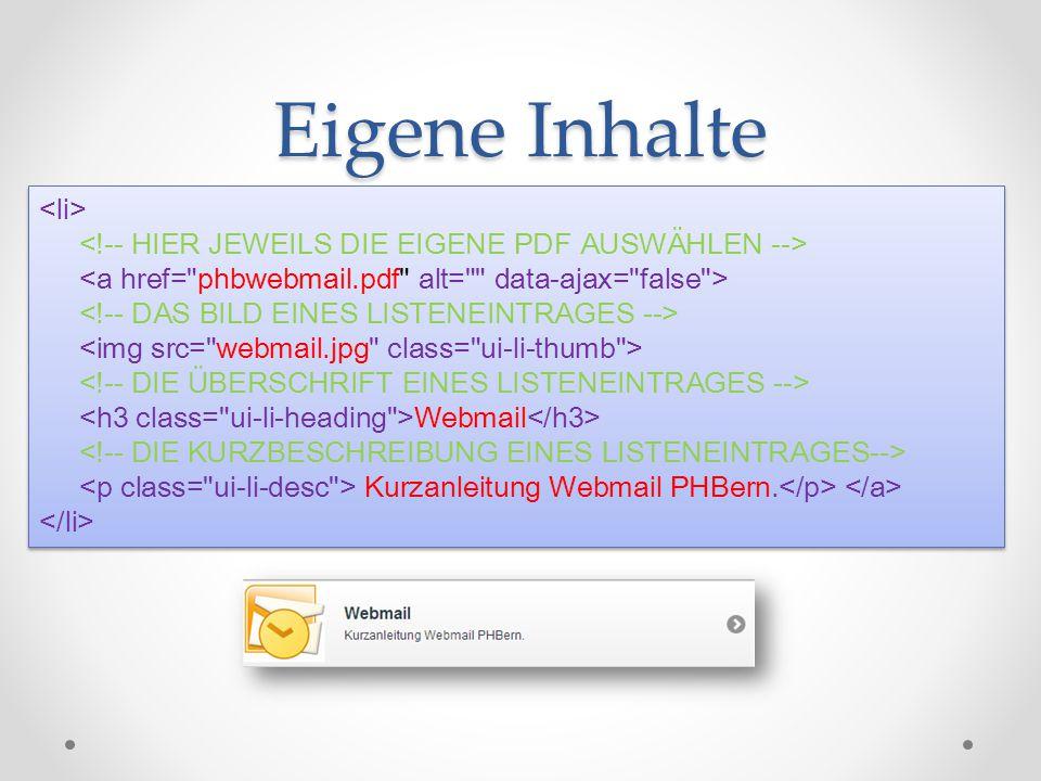 Eigene Inhalte Webmail Kurzanleitung Webmail PHBern. Webmail Kurzanleitung Webmail PHBern.