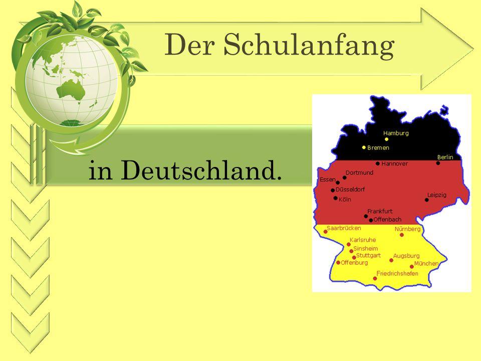 Der Schulanfang in Deutschland.