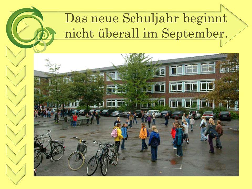 Das neue Schuljahr beginnt nicht überall im September.