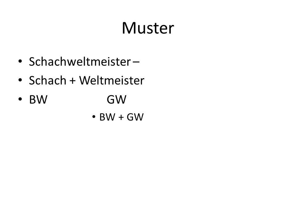 Muster Schachweltmeister – Schach + Weltmeister BWGW BW + GW