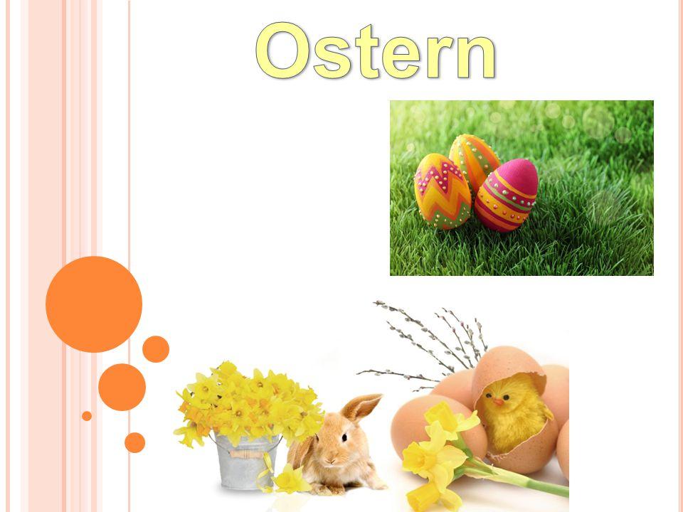 Ostern ist das älteste Fest.Christen erinnern sich Tod und Auferstehung von Jesus Christus.