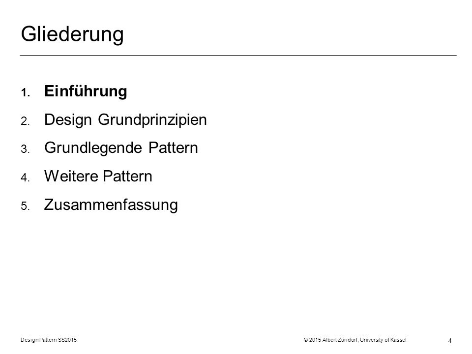Design Pattern SS2015 © 2015 Albert Zündorf, University of Kassel 15 Delegation: House run () alarm () FlashLight alarm() Sirene alarm() MailAlarm alarm() alarmDevice Struktur Verhalten Daten … this.alarm(); … :House :FlashLight :Sirene :MailAlarm AlarmDevice alarm ()
