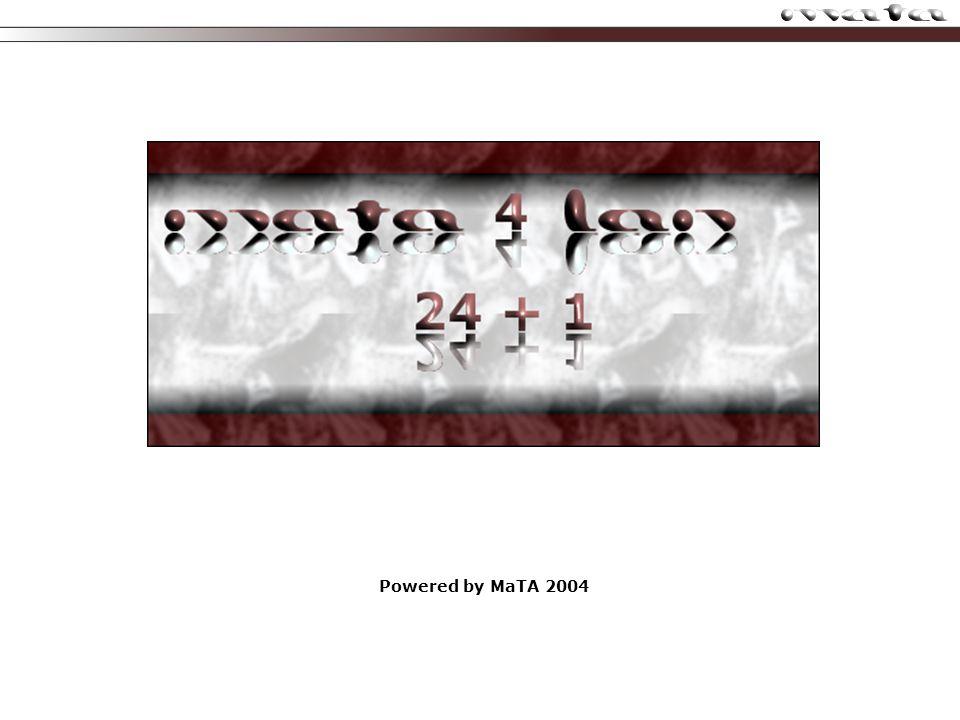 Powered by MaTA 2004