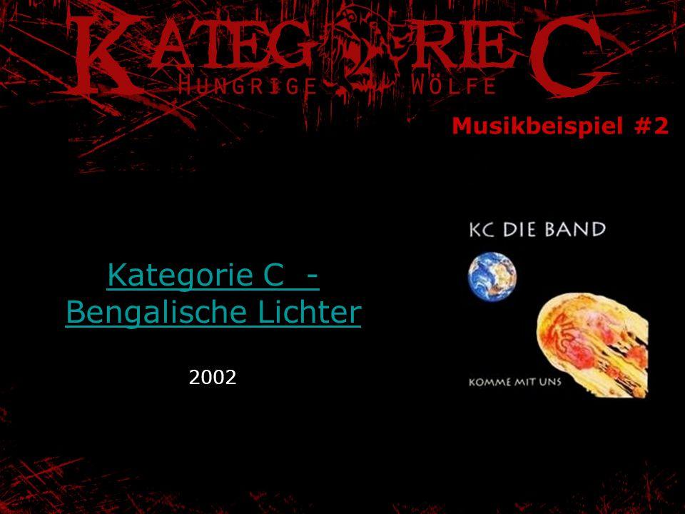 Musikbeispiel #2 Kategorie C - Bengalische Lichter Kategorie C - Bengalische Lichter 2002
