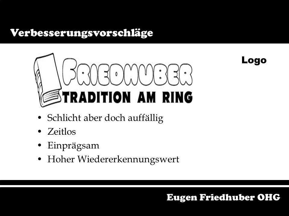 Eugen Friedhuber OHG Verbesserungsvorschläge Logo Logo Haben