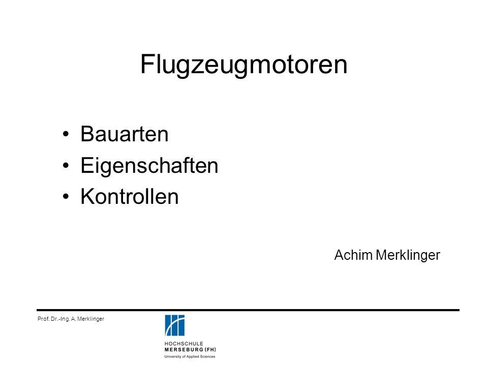 Prof. Dr.-Ing. A. Merklinger Flugzeugmotoren Bauarten Eigenschaften Kontrollen Achim Merklinger
