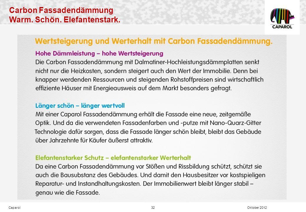 Carbon Fassadendämmung Warm. Schön. Elefantenstark. Caparol32 Oktober 2012