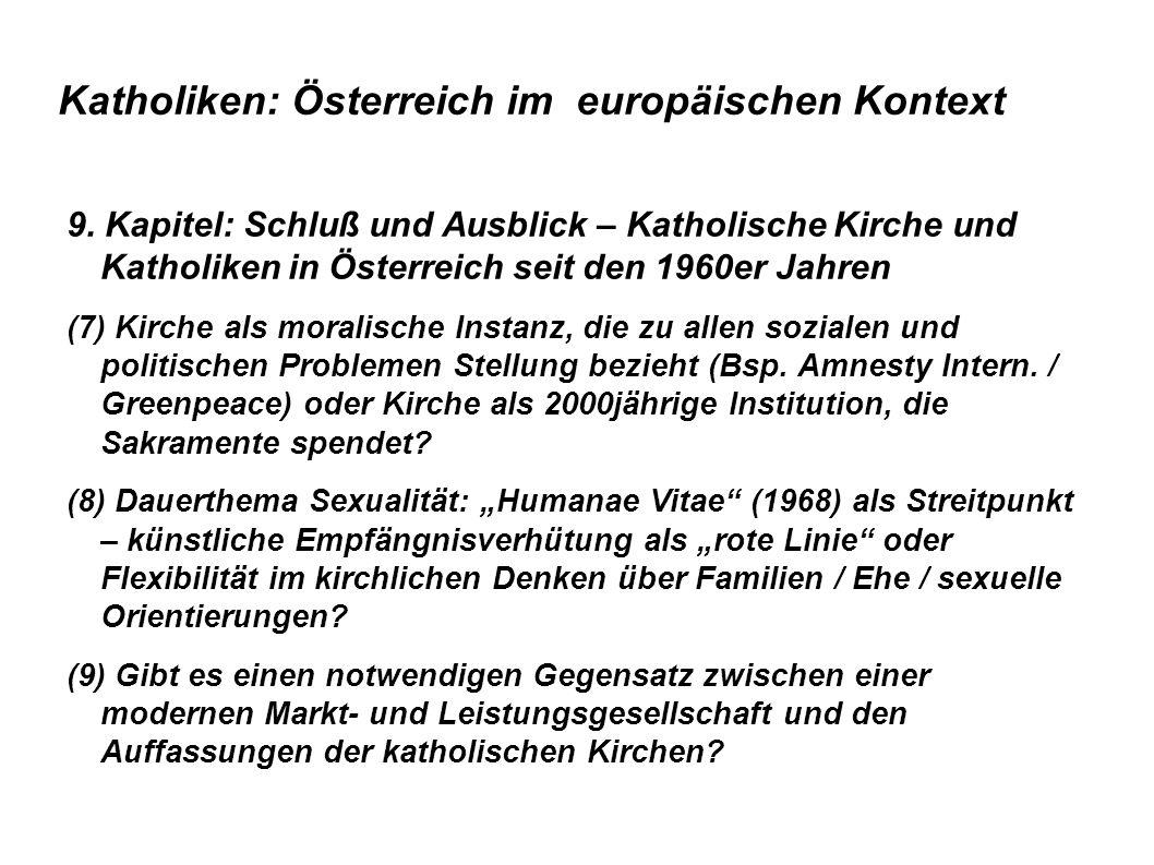 Katholiken: Österreich im europäischen Kontext 9.