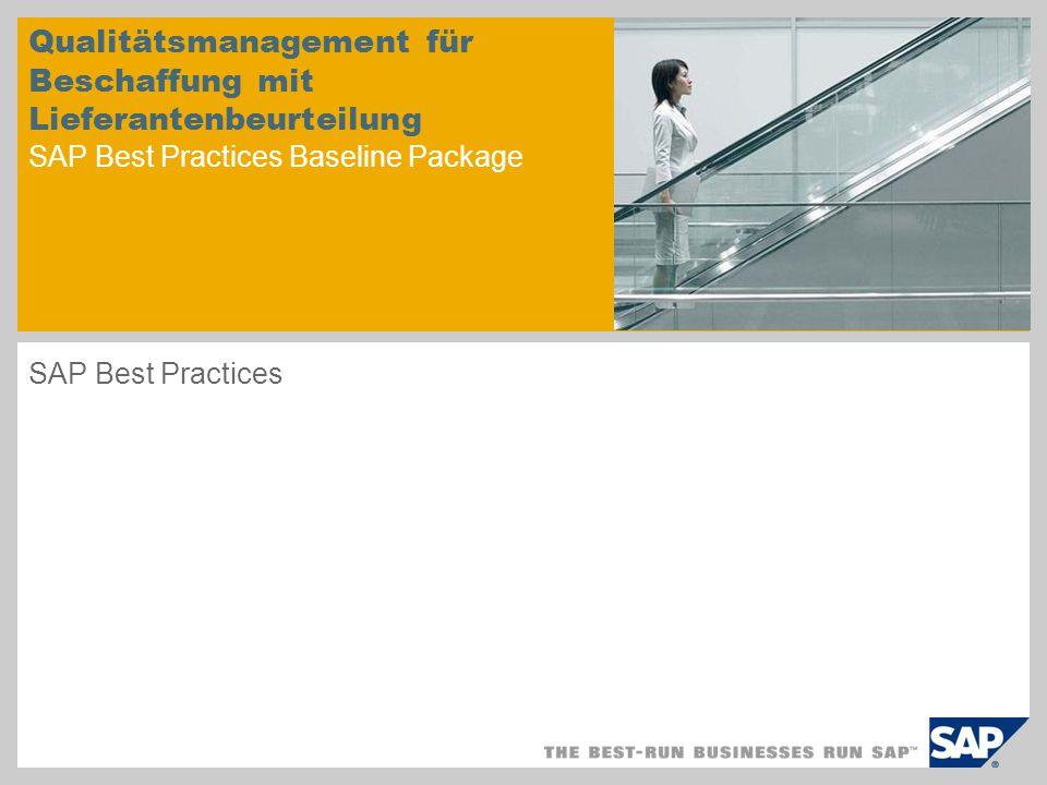 Qualitätsmanagement für Beschaffung mit Lieferantenbeurteilung SAP Best Practices Baseline Package SAP Best Practices