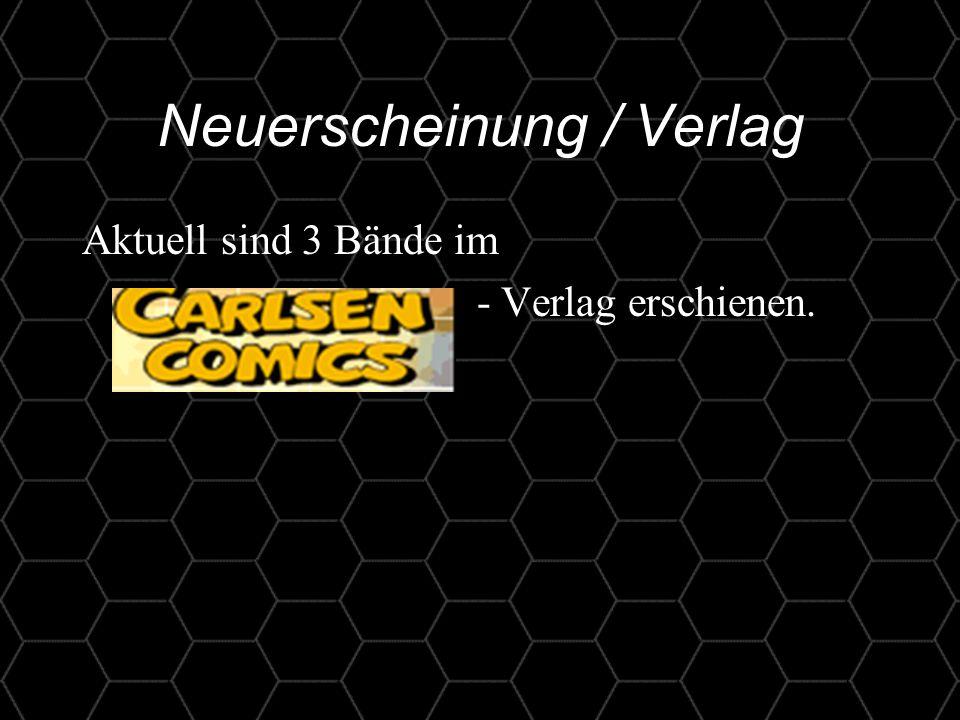 11 Neuerscheinung / Verlag Aktuell sind 3 Bände im - Verlag erschienen.