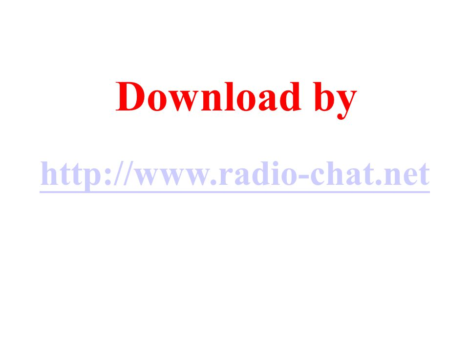 Download by http://www.radio-chat.net