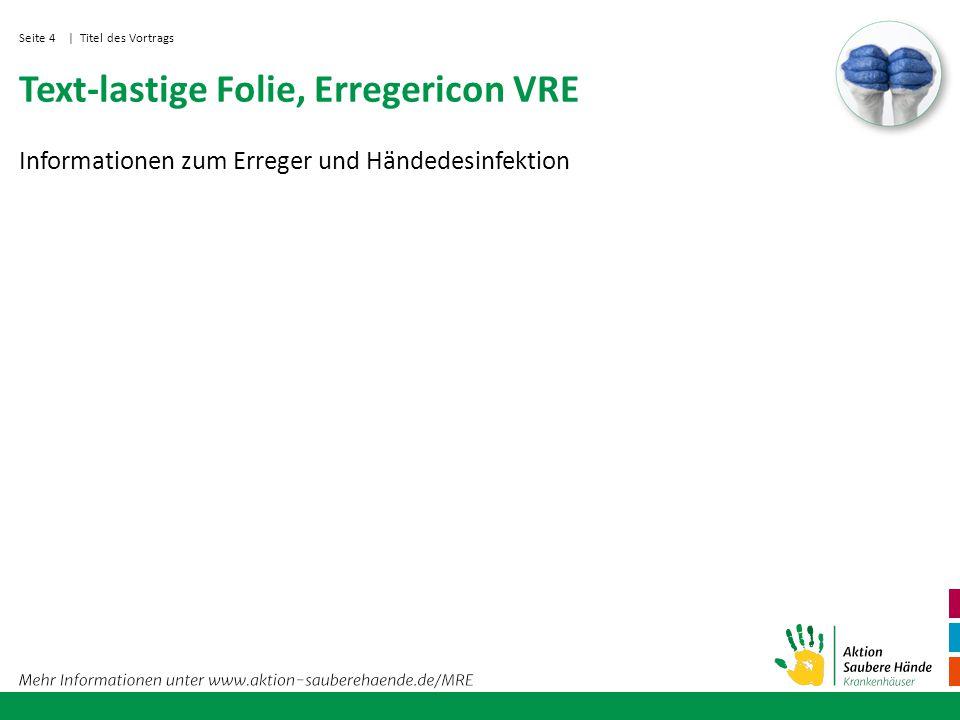 Seite 5 Bild-lastige Seite, Erregericon VRE Text | Titel des Vortrags