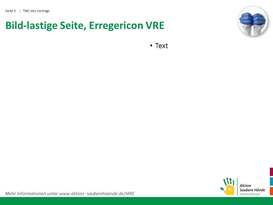 Seite 6 Überschrift, Erregericon VRE | Titel des Vortrags