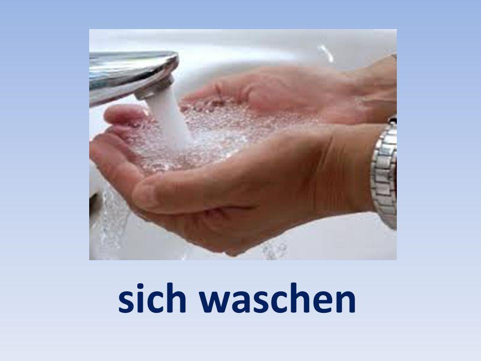 sich waschen