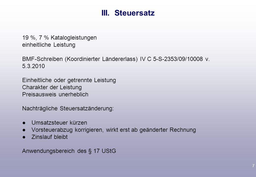 7 19 %, 7 % Katalogleistungen einheitliche Leistung BMF-Schreiben (Koordinierter Ländererlass) IV C 5-S-2353/09/10008 v. 5.3.2010 Einheitliche oder ge