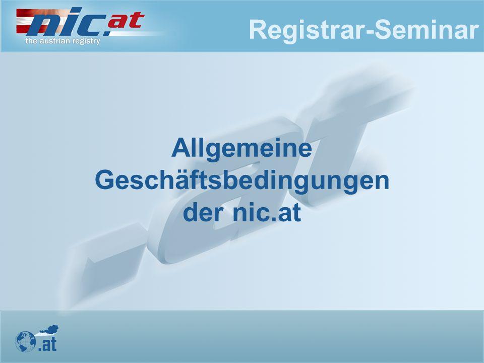 Registrar-Seminar Allgemeine Geschäftsbedingungen der nic.at