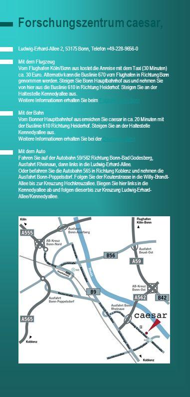 aaa Ludwig-Erhard-Allee 2, 53175 Bonn, Telefon +49-228-9656-0 Mit dem Flugzeug Vom Flughafen Köln/Bonn aus kostet die Anreise mit dem Taxi (30 Minuten